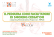 IL PEDIATRA COME FACILITATORE DI SMOKING CESSATION